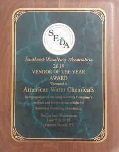 Southeast Desalting Association (SEDA) Vendor of the Year Award for 2019 Presented to American Water Chemicals in recognition of the company's long-standing support and involvement within the SouthEast Desalting Association
